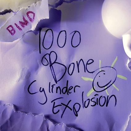 1000 BONE CYLINDER EXPLOSION, Bind (2021)
