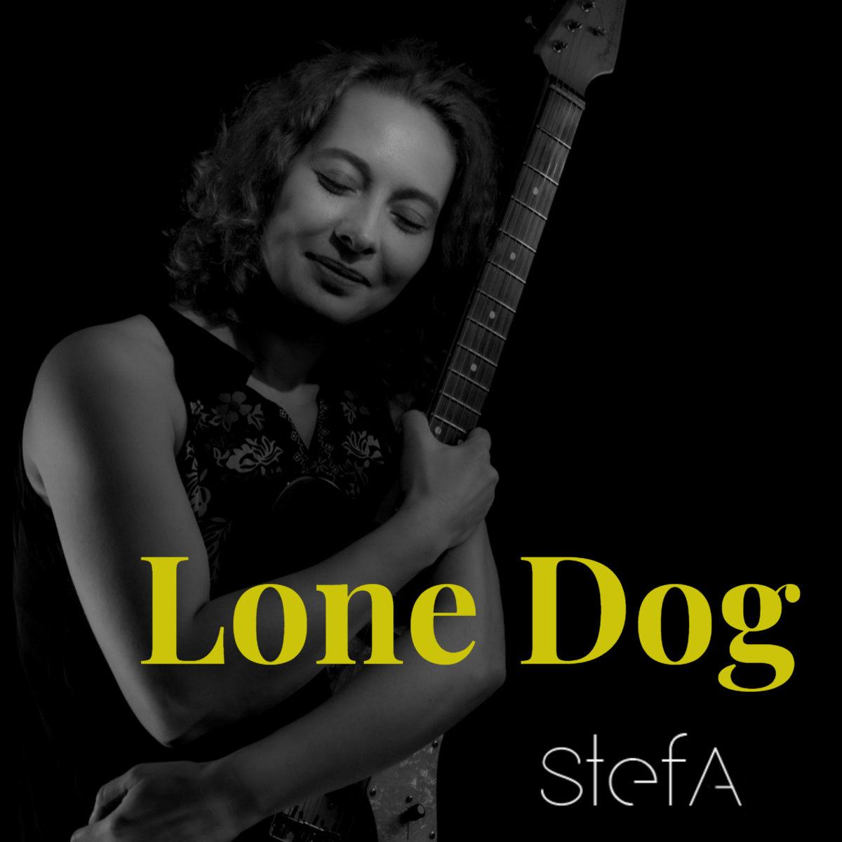 chronique d'album : STEFA (Blues / Folk), Lone Dog (2020)