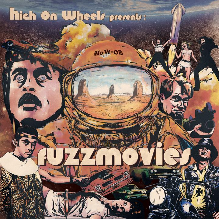 Chronique d'album : HIGH ON WHEELS (Desert Rock), Fuzzmovies (2021)