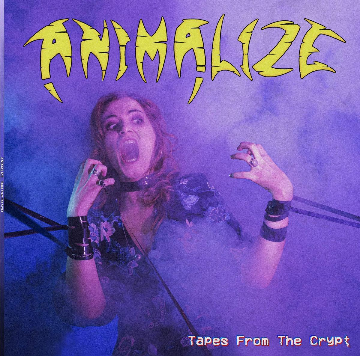 Chronique d'album : ANIMALIZE (Heavy Metal) Tapes From The Crypt (EP - 2020)