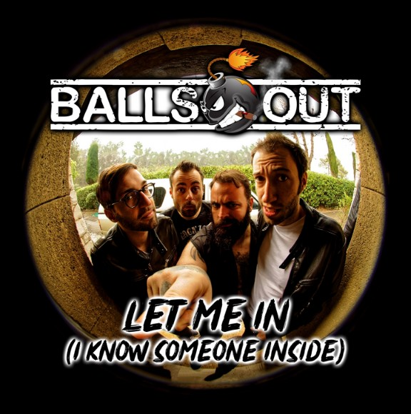 Balls out let me in