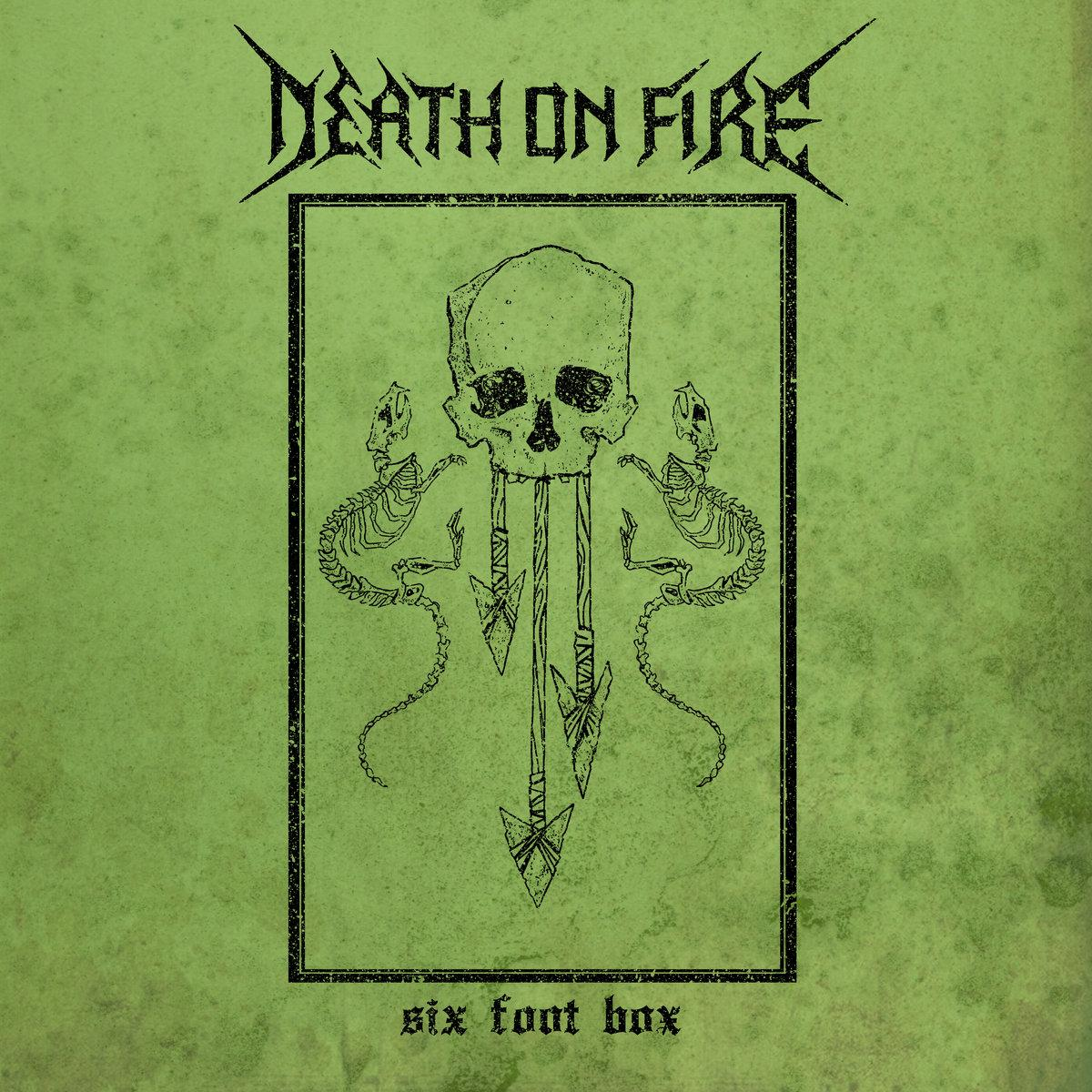 DEATH ON FIRE,