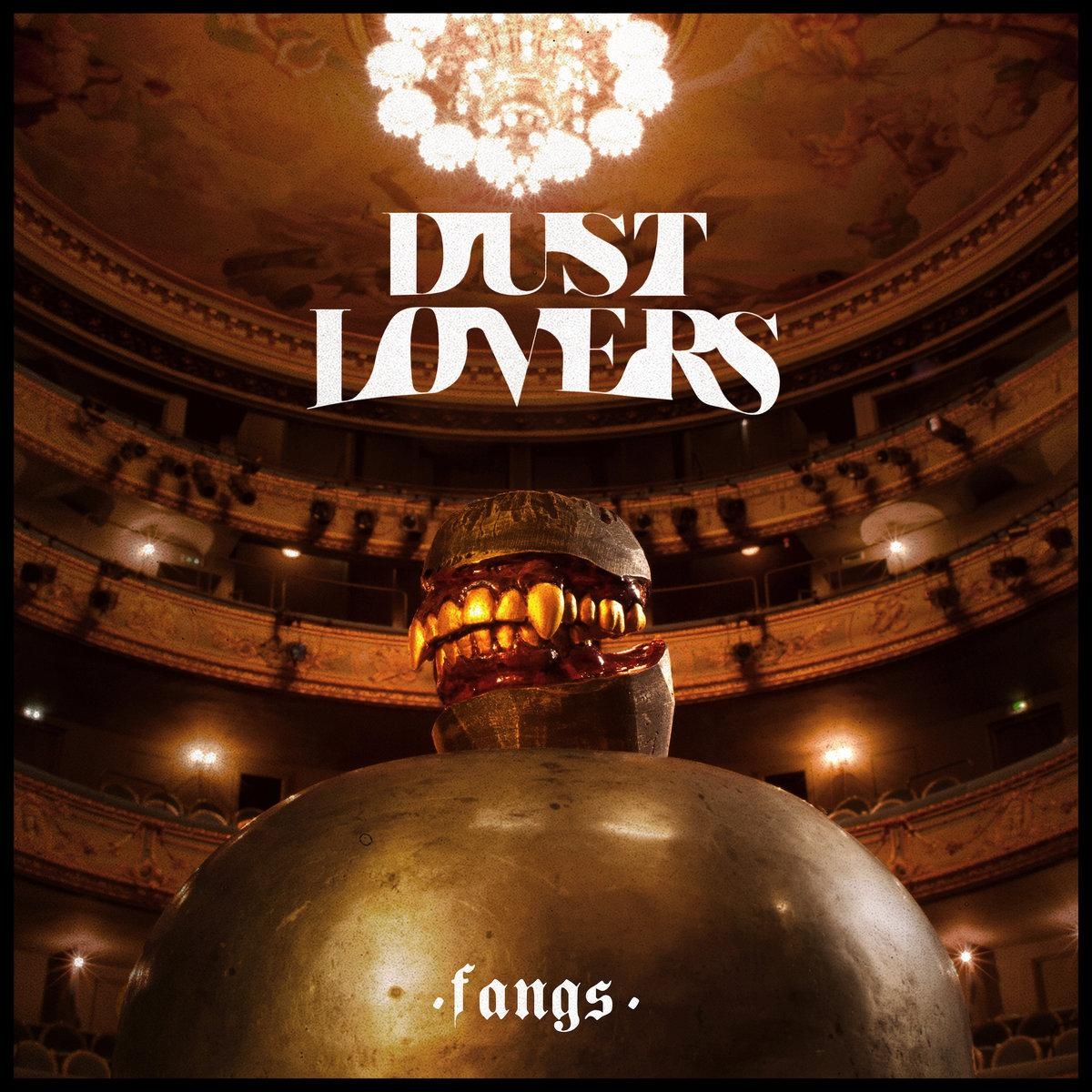 Chronique d'album : DUST LOVERS (Rock) Fangs (2020)