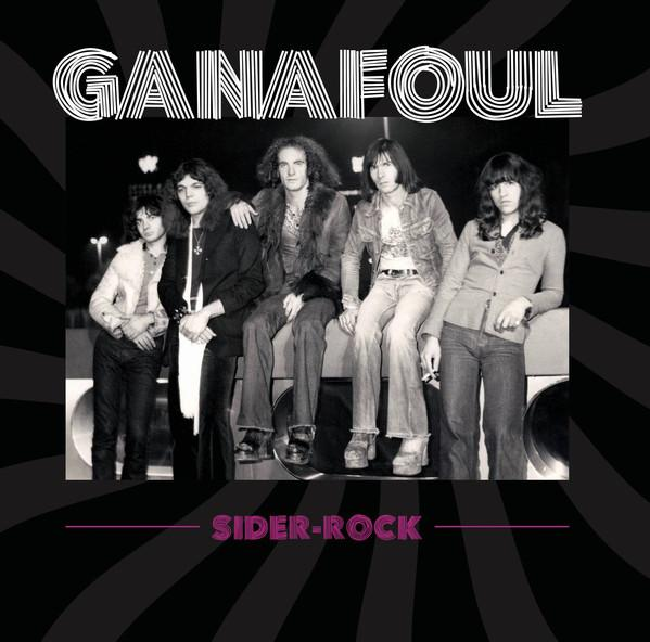 Chronique d'album : GANAFOUL (Hard Rock),