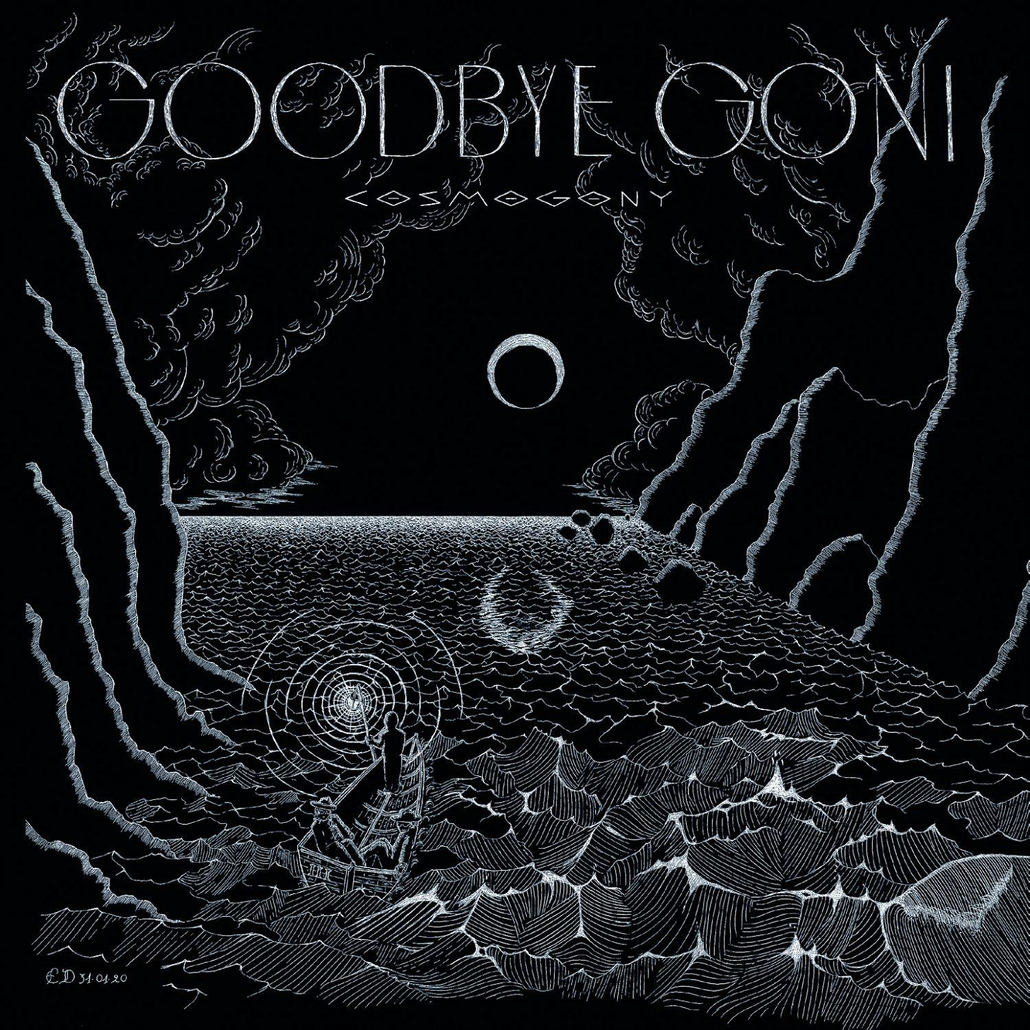 Chronique d'album : GOODBYE GONI (Rock), Cosmogony (2020)
