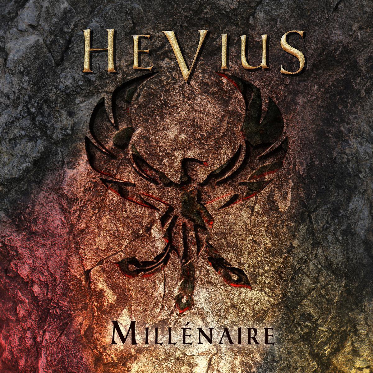 Chronique d'Album : HEVIUS (Heavy Mélodique), Millénaire (2020)