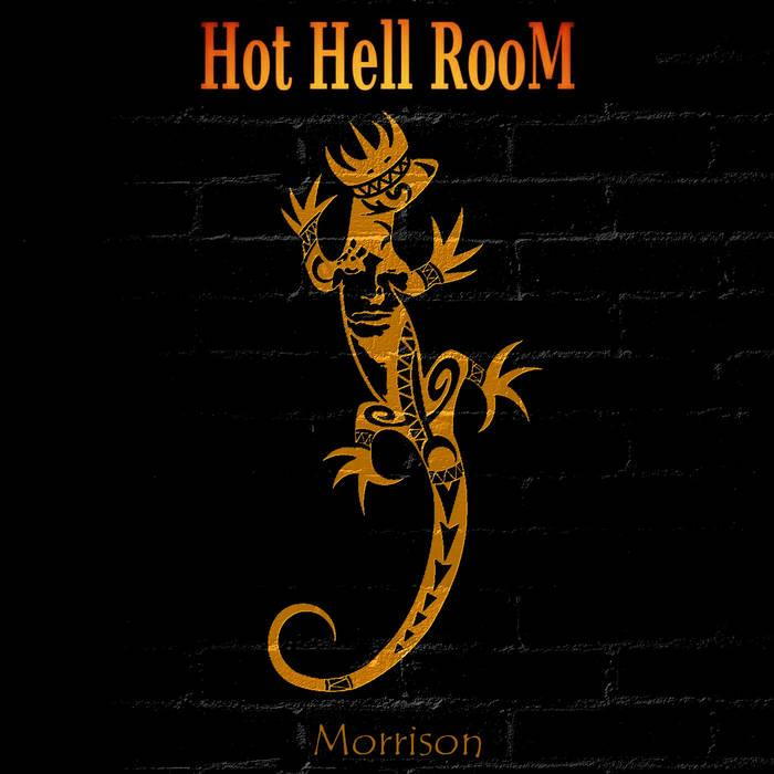 Back to the roots : HOT HELL ROOM,