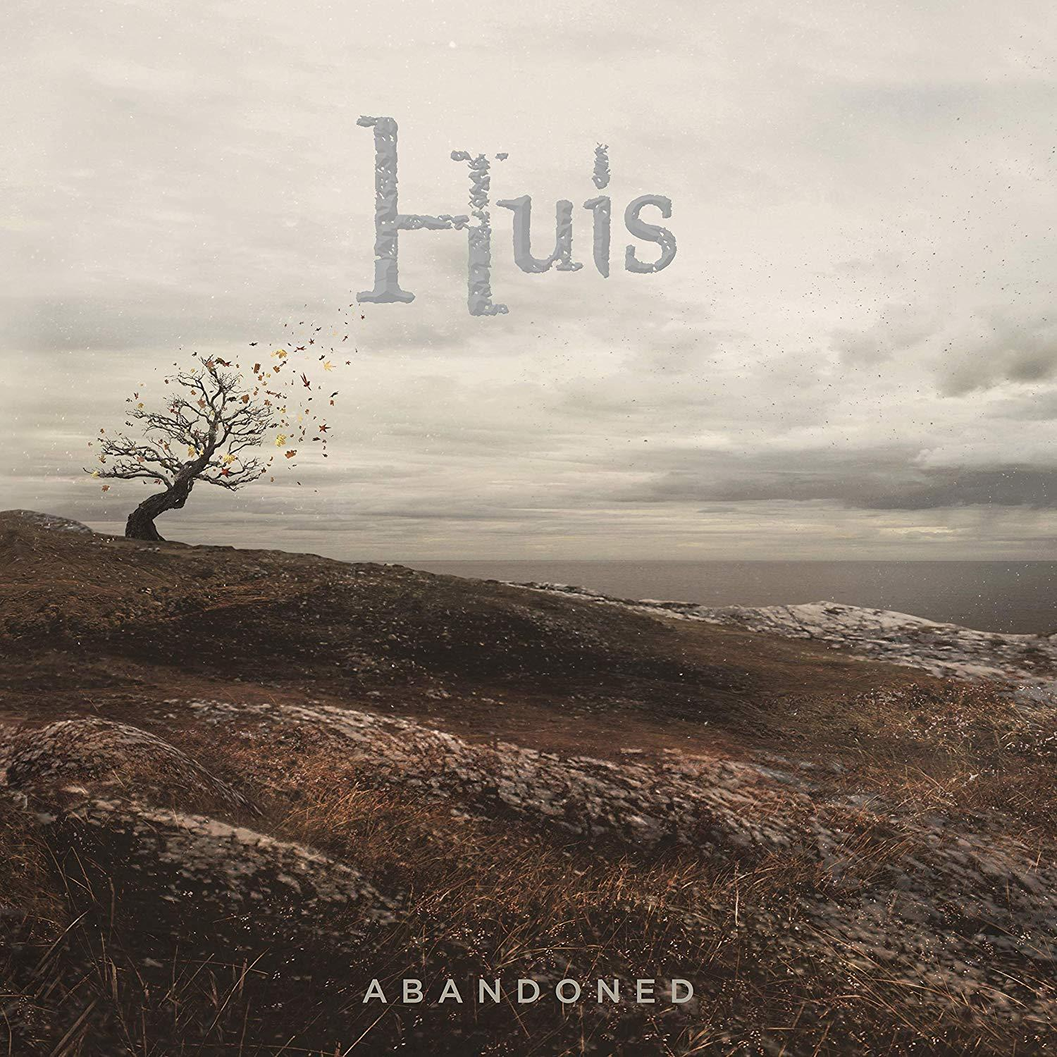 Chronique d'album : HUIS (Prog') Abandoned (2019)