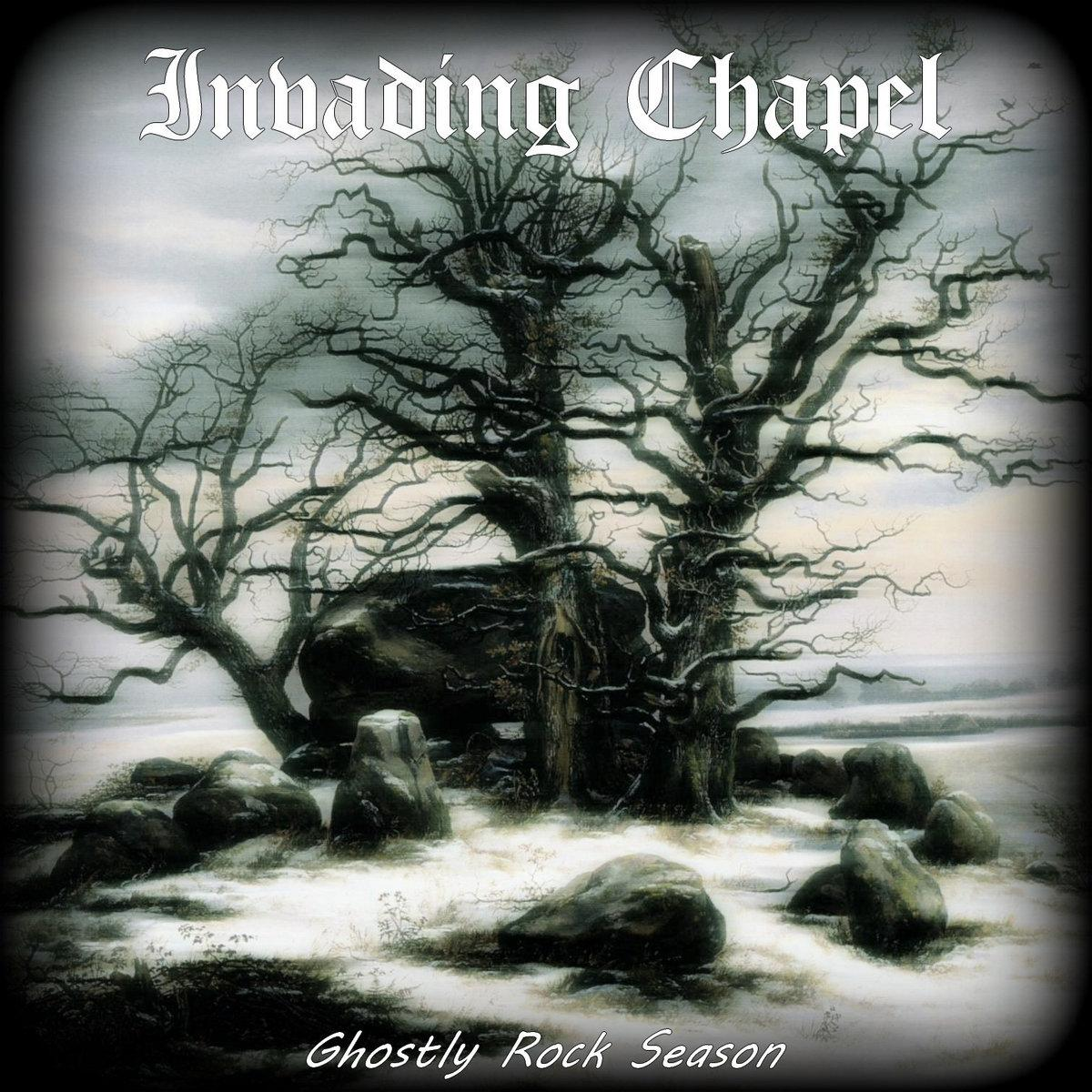 Chronique d'album : Invading Chapel (Metal Gothique / Doom), Ghostly Rock Season (2020)