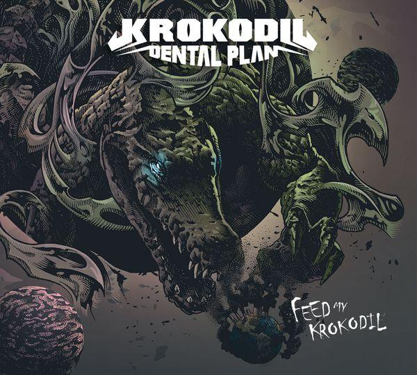 Chronique d'album : KROKODIL DENTAL PLAN (Stoner), Feed My Krokodil (EP - 2020)