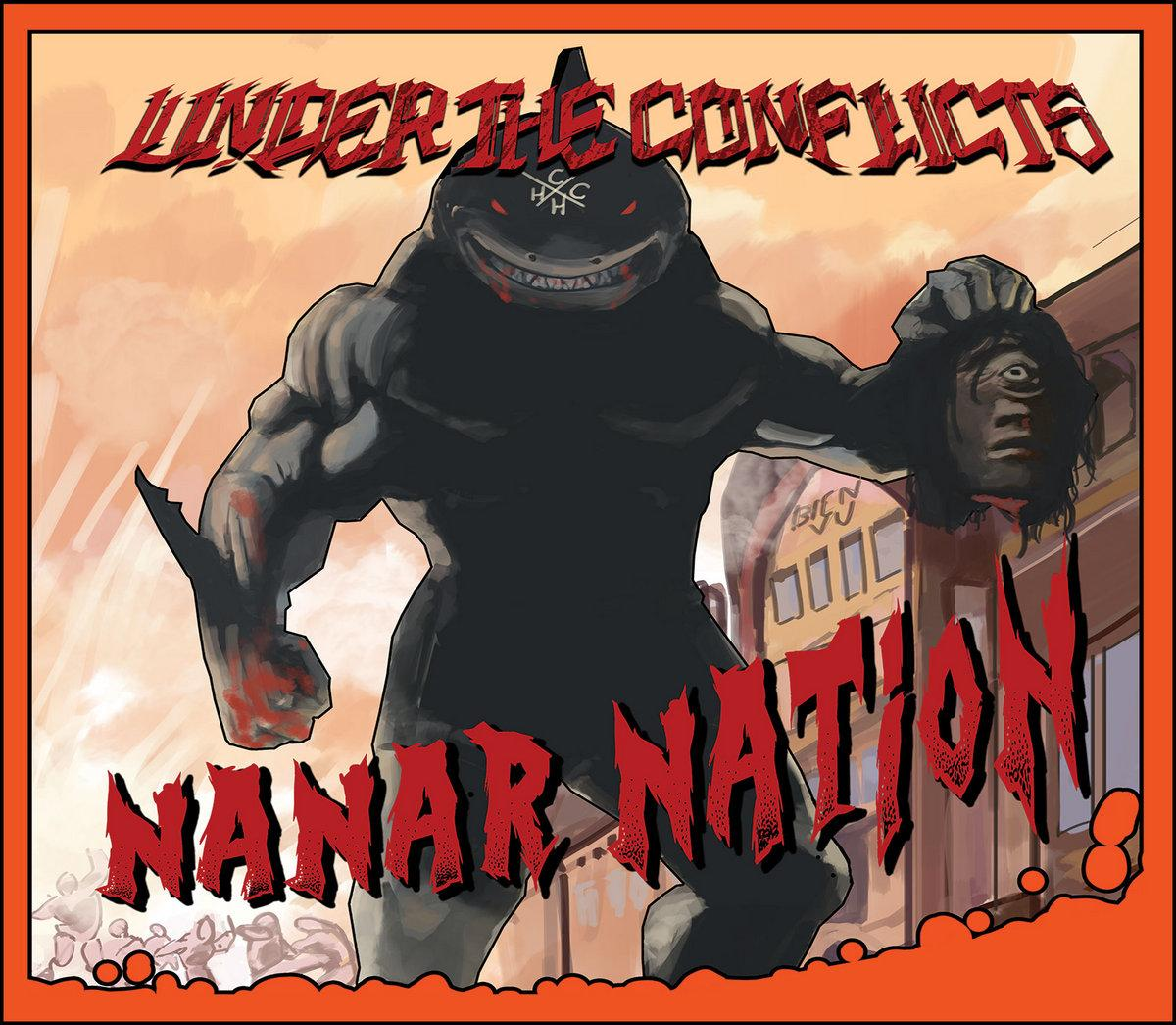 "Chronique d'Album : UNDER THE CONFLICTS (Punk Hardcore), ""Nanar Nation"" (2019)"