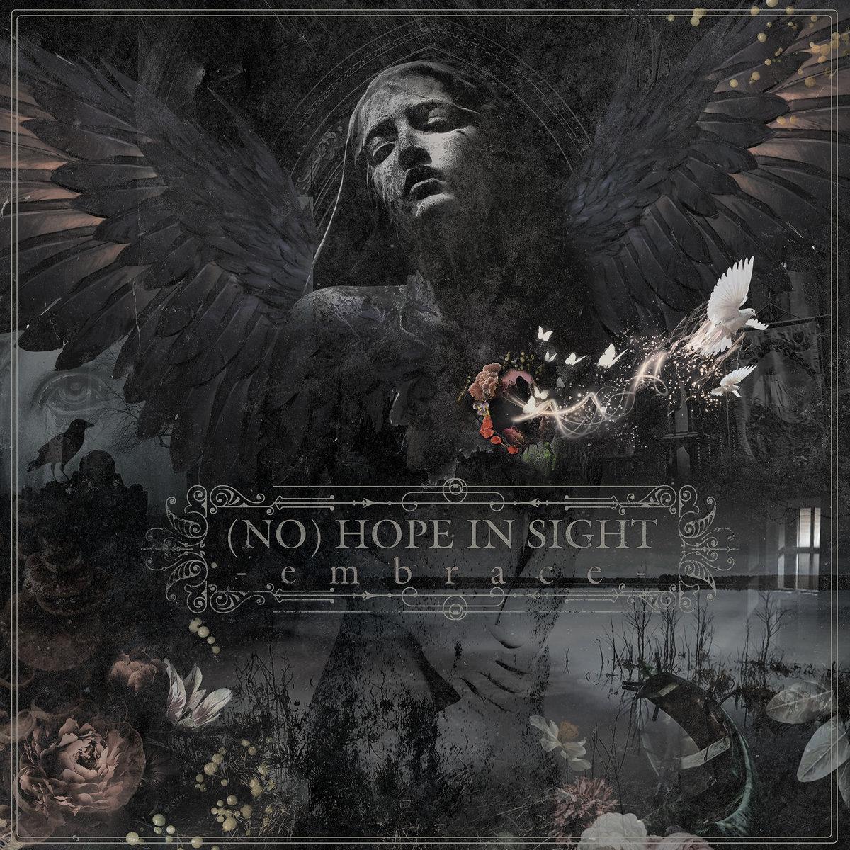 Chronique d'album : (NO) HOPE IN SIGHT ( ), Embrace (2021)
