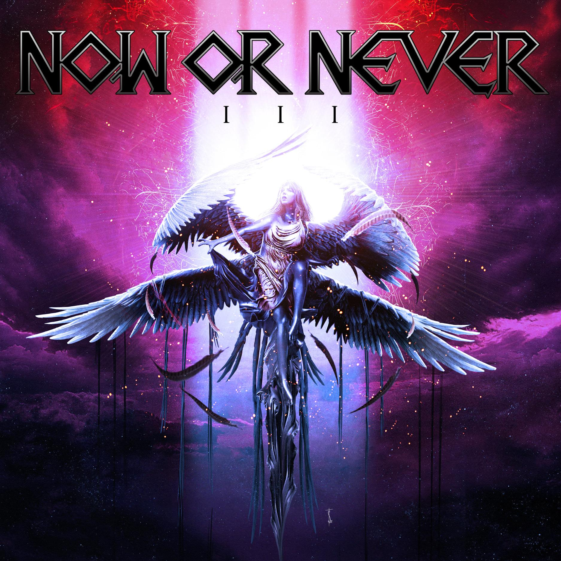 Chronique d'Album : NOW OR NEVER (Heavy Metal),