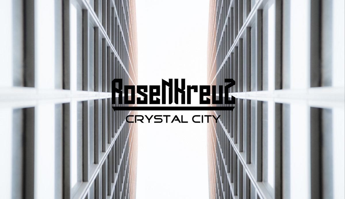 Chronique d'Album : ROSENKREUZ (Metal Indus et Gothique), Crystal City (2019)