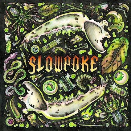Slowpoke (Canada) Self Titled (2021)