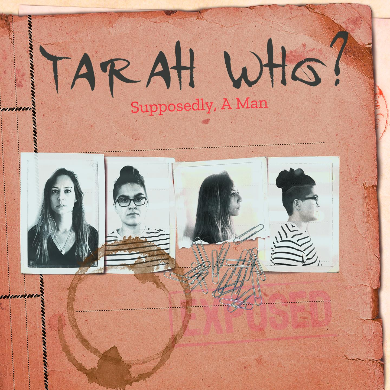 Chronique d'album : TARAH WHO? Supposedly a man (2021)