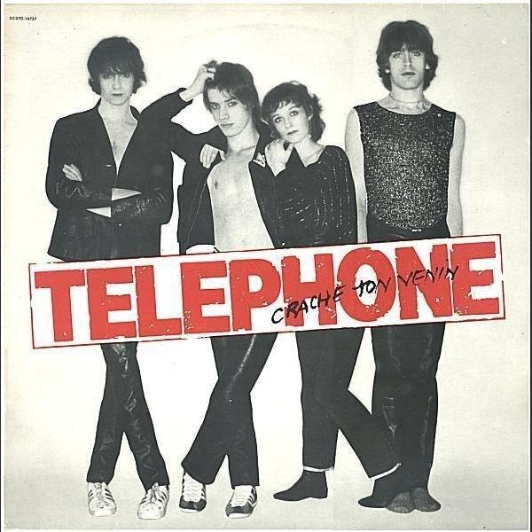 Les N'importe-Quoi d'Ahasverus : TELEPHONE, Crache Ton Venin (1979)