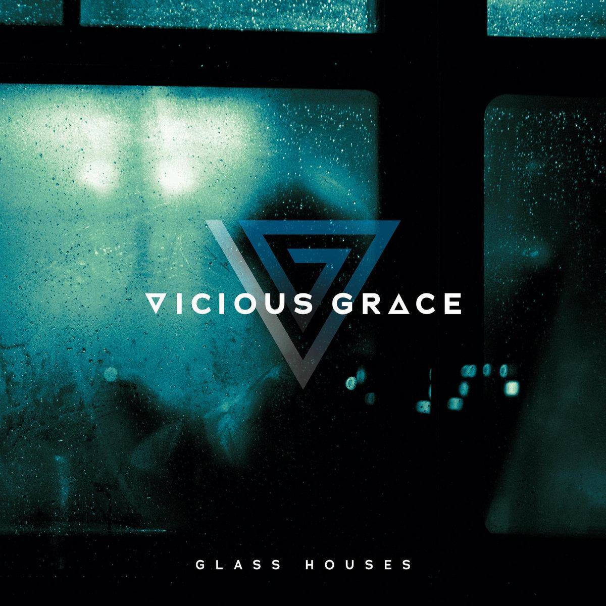 Chronique d'album : VICIOUS GRACE (Metal alternatif), Glass Houses (2021)